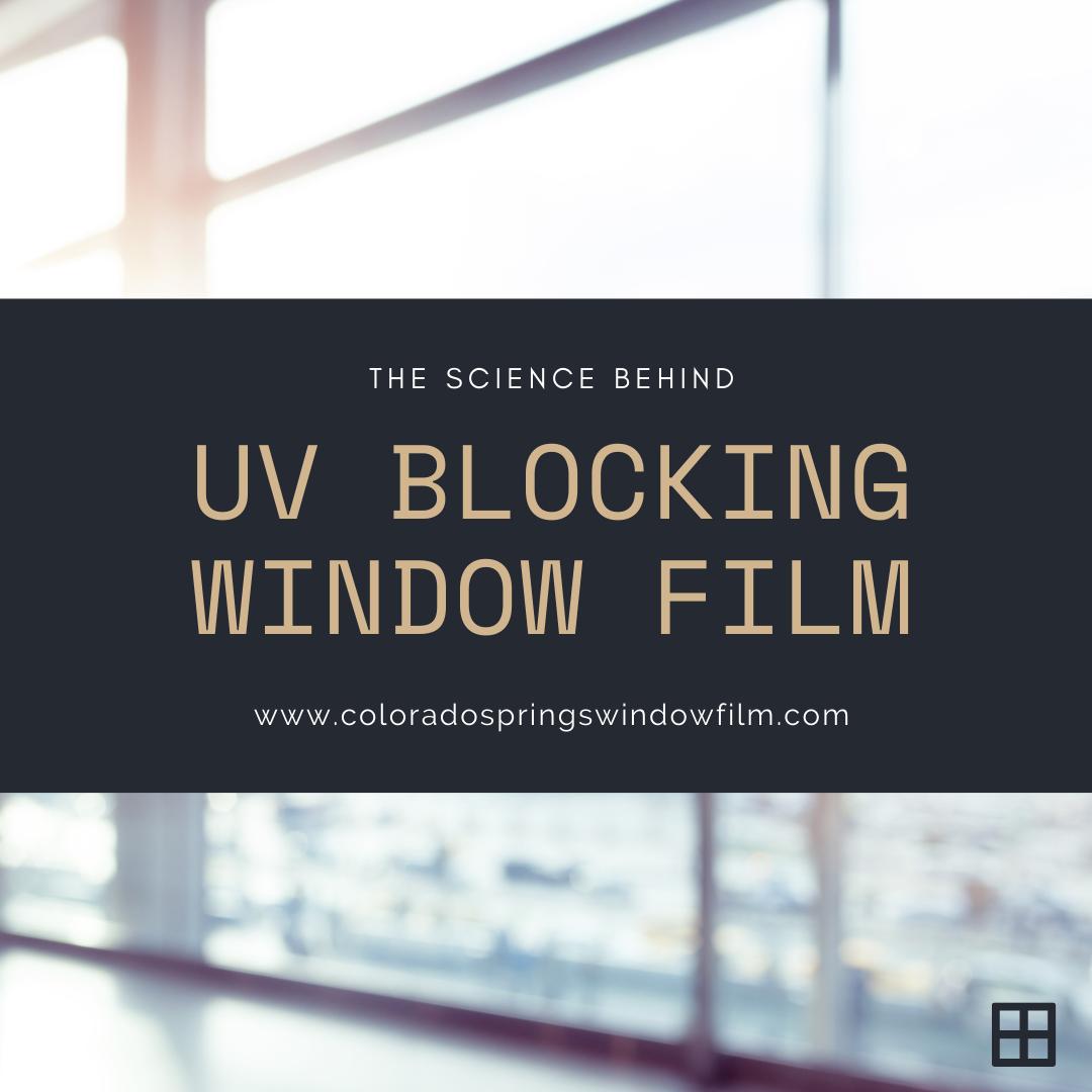 The Science Behind UV Rays and UV Blocking Window Film